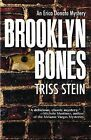 Brooklyn Bones by Triss Stein (Paperback / softback, 2013)