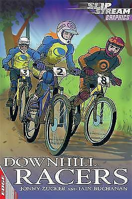 Zucker, Jonny, Downhill Racers (EDGE: Slipstream Graphic Fiction Level 2), Very