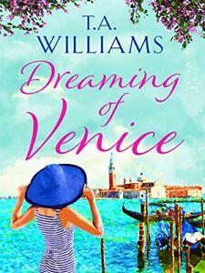 T-A-Williams-Dreaming-de-Venise-Tout-Neuf-Livraison-Gratuite-Ru