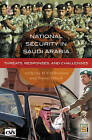 National Security in Saudi Arabia: Threats, Responses, and Challenges by Nawaf Corobaid, Anthony H. Cordesman (Hardback, 2005)