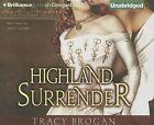 Highland Surrender by Tracy Brogan (CD-Audio, 2012)