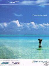 Publicité advertising 2005 Compagnie aerienne Air Tahiti Nui