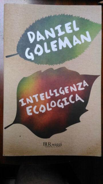Daniel GOLEMAN INTELLIGENZA ECOLOGICA ecologia pianeta Terra energie rinnovabili