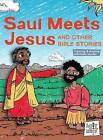 Saul Meets Jesus and Other Bible Stories by Rebecca Glaser (Hardback, 2016)