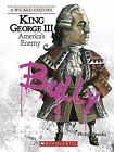 King George III: America's Enemy by Philip Brooks (Paperback / softback, 2009)