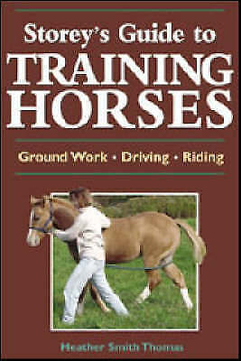 1 of 1 - Storey's Guide to Training Horses-ExLibrary