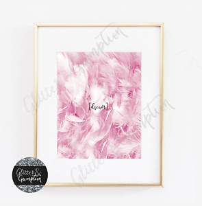 Fashion Art beautiful pink feathers Dream Inspirational Typography quote