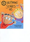 Nothing Scares Us by Frieda Wishinsky (Paperback, 2001)