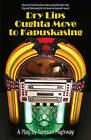 Dry Lips Oughta Move to Kapuskasing by Tomson Highway (Paperback / softback, 2010)