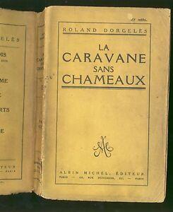 La-Caravane-Sans-Chameaux-roland-dorgeles-albin-michel-editeur