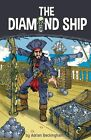 The Diamond Ship by Adrian Beckingham (Paperback, 2014)