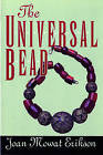 The Universal Bead by Joan M. Erikson (Paperback, 1993)