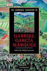 The Cambridge Companion to Gabriel Garcia Marquez by Cambridge University Press (Hardback, 2010)
