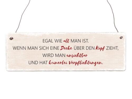Holzschild Dekoschild EGAL WIE ALT MAN IST Spruch Geschenk Lustig Shabby