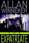 The Expatriate by Allan S Winneker (Hardback, 2002)