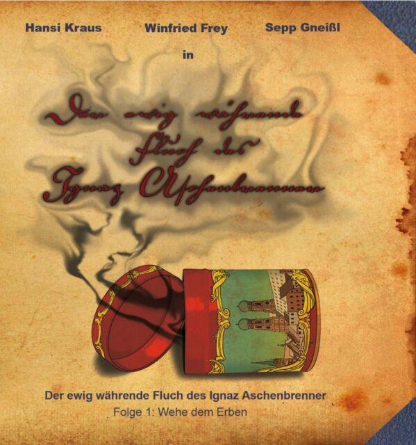 Ignaz Aschenbrenner - Hörspiel mit Sepp Gneißl, Winfried Frey & Hansi Kraus DoCD