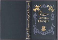 Wilbrandt,Adolf - Erika - Das Kind - Erzählungen - Cotta 1900 - Dritte Auflage