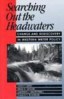 Searching out the Headwaters by Bates (Paperback, 1993)