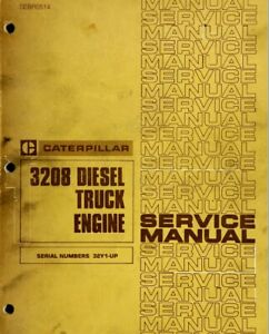 Caterpillar 3208 Diesel Truck Engine Service Manual 32Y1-UP  - Digital Format