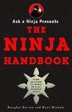 Ask a Ninja Presents The Ninja Handbook: This Book Looks Forward to Killing You