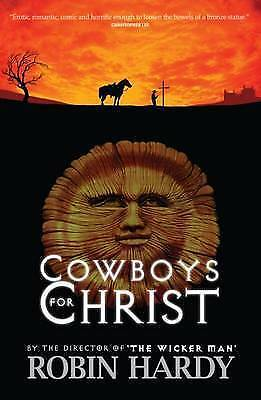 Cowboys for Christ by Robin Hardy (Hardback, 2006)