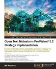Open Text Metastorm ProVision 6.2 Strategy Implementation by Bill Aronson (Paperback, 2011)