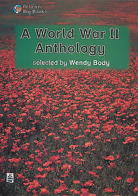 A World War II Anthology (Pelican Big Books) by Body, Wendy
