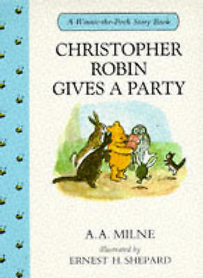 """""""AS NEW"""" Christopher Robin Gives a Party (Winnie-the-Pooh story books), Milne, A"""