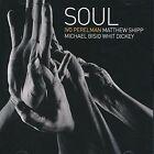 Soul by Ivo Perelman/Matthew Shipp/Michael Bisio (CD, Apr-2016, Leo Records (Jazz - Import))