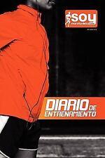 Diario de Entrenamiento SoyMaratonista. Com by Carlos Jimenez (2011, Paperback)