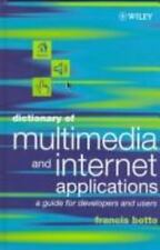 Dictionary of Multimedia and Internet Applications: A Guide for Developers and