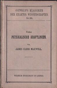 Clerk-Maxwell-Ueber-Physikalische-Kraftlinien-Engelmann-1898-Fisica-1-Edz