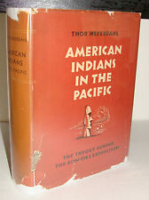 American Indians in the Pacific 1953 1/1st HC Thor Heyerdahl Kon-Tiki Expedition