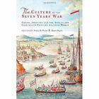 The Culture of the Seven Years' War: Empire, Identity, and the Arts in the Eighteenth-century Atlantic World by University of Toronto Press (Hardback, 2014)