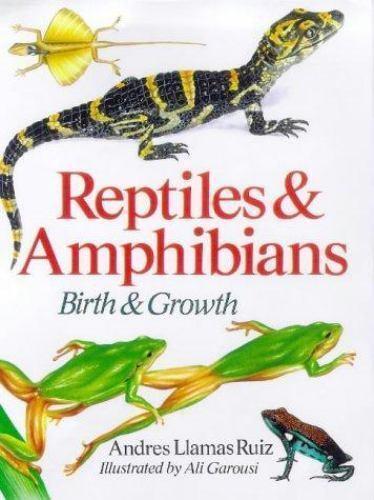 Reptiles & Amphibians: Birth & Growth