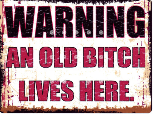 WARNING AN OLD BITCH LIVES METAL SIGN RETRO VINTAGE STYLE SMALL shop cafe coffee
