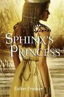 Princesses of Myth: Sphinx's Princess by Esther M. Friesner (2009, Hardcover)