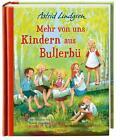 Mehr von uns Kindern aus Bullerbü (farbig) von Astrid Lindgren (2015, Gebundene Ausgabe)