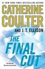 The Final Cut by J T Ellison, Catherine Coulter, Catherine Coutler (Hardback, 2013)