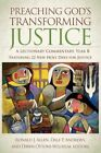 Preaching God's Transforming Justice: A Lectionary Commentary, Year B by Westminster/John Knox Press,U.S. (Hardback, 2011)