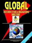 Global Investment Fund Directory by International Business Publications, USA (Paperback / softback, 2005)