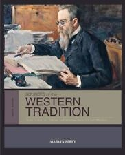 Sources of the Western Tradition Vol. II : From the Renaissance to the Present by Marvin Perry (2012, Paperback)