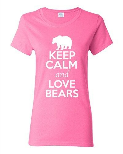 Ladies Keep Calm And Love Bears Grizzly Animal Lover Wild Funny T-Shirt Tee