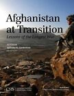 Afghanistan at Transition: The Lessons of the Longest War by Anthony H. Cordesman (Paperback, 2015)
