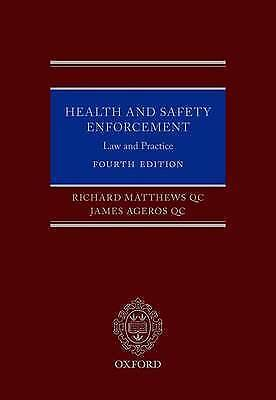 Health and Safety Enforcement. Law and Practice by Matthews, Richard, QC.|Ageros