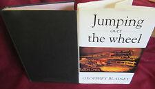 JUMPING Over the WHEEL ~ Geoffrey BLAINEY. HbDj