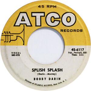 Bobby Darin – Splish Splash Judy, Dn't Be Moody ATCO -6117 ...