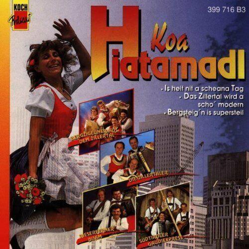 Koa Hiatamadl (1993, Koch Präsent) Südtiroler Gaudi Express, Zillertaler,.. [CD]