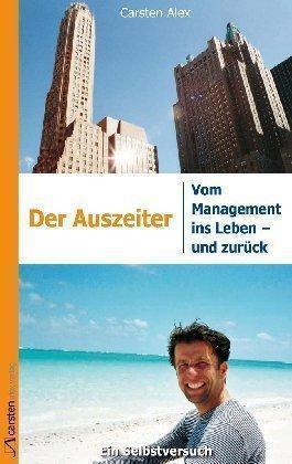 Der Auszeiter von Carsten Alex (2015, Kunststoffeinband) p104