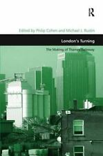 London's Turning: The Making of Thames Gateway by Rustin, Michael J.